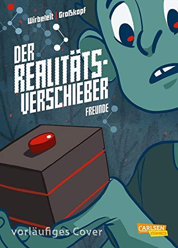 Der Realitätsverschieber 1: Freunde: Fantasy- und Abenteuer-Comic für Kinder (Graphic Novel) (1)