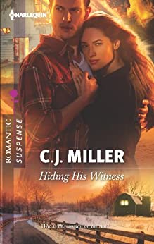 Hiding His Witness by [C.J. Miller]