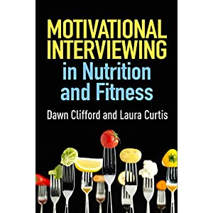 fitness nutrition Motivational Interviewing in Nutrition and Fitness (Applications of Motivational Interviewing)