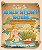 Baby's First Bible Story Book: Bible Stories For Kids