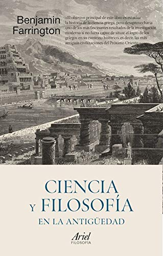 Ciencia y filosofía en la Antigüedad: Prólogo de José Ignacio Latorre (Ariel)