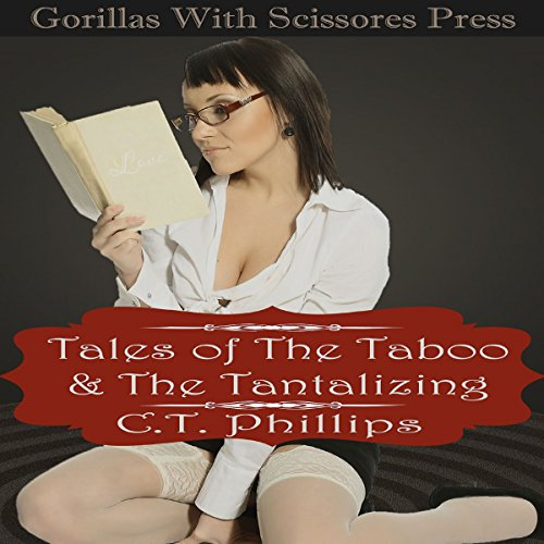 Tales of the Taboo & the Tantalizing audiobook cover art