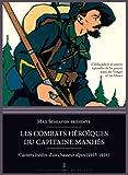 Les combats héroïques du capitaine Manhès - Carnets inédits d'un chasseur alpin dans les Vosges (1915-1916)