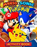 Sonic, Mario, Pokemon Activity Book: Jumbo 3 in 1 Activity and Coloring Book for Boys, Girls, Toddlers, Preschoolers, Kids (Ages 3-6, 6-8, 8-12)