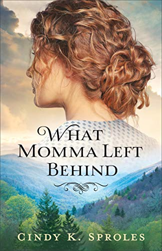 What Momma Left Behind by [Cindy K. Sproles]