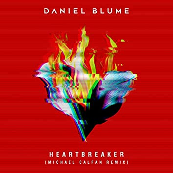 Heartbreaker (Michael Calfan Remix)