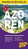 MARCO POLO Reiseführer Azoren: Reisen mit Insider-Tipps. Inklusive kostenloser Touren-App & Update-Service - Sara Lier