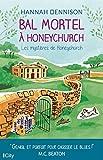 Bal mortel à Honeychurch - Les mystères de Honeychurch