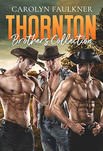 Thornton Brothers Collection by Carolyn Faulkner