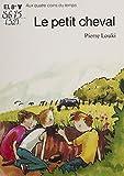 Le petit cheval (Quacoitem) (French Edition)