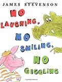 No Laughing, No Smiling, No Giggling