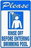 安全標識-水泳に入る前に洗い流してくださいプールに入るインチ金属錫標識UV保護および耐候性、通知警告標識
