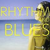Rhythm And Blues Playlist Vol. 1