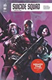 Suicide Squad Rebirth, Tome 7 - Constriction