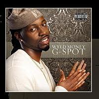 G-spot by Wyld Money