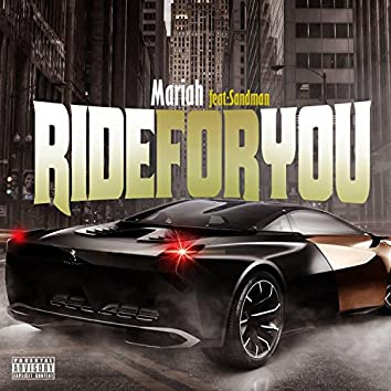 Ride for You (feat. Sandman)