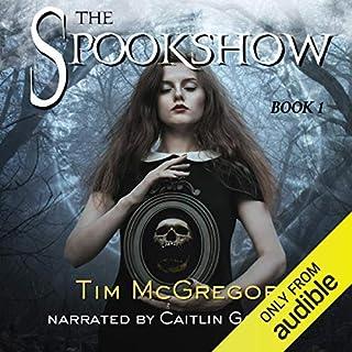 The Spookshow, Book 1 audiobook cover art