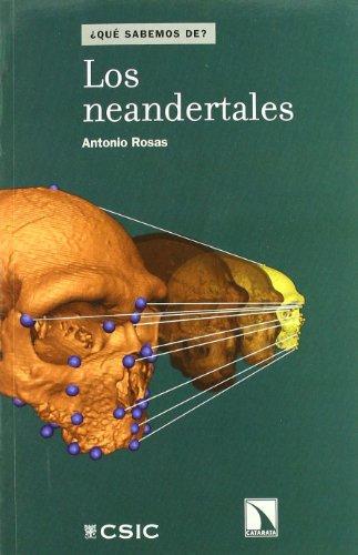 Neandertales (¿Qué sabemos de?)
