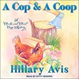 A Cop and a Coop: Clucks and Clues Cozy Mysteries, Book 1