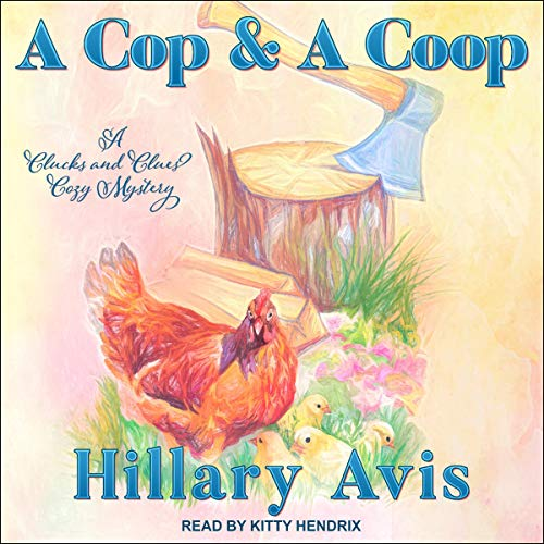 A Cop and a Coop cover art