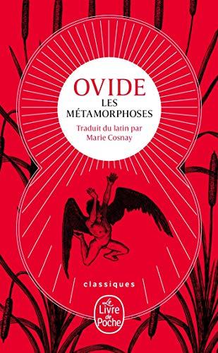 Les Métamorphoses (Nouvelle traduction)