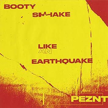 Booty Shake Like An Earthquake