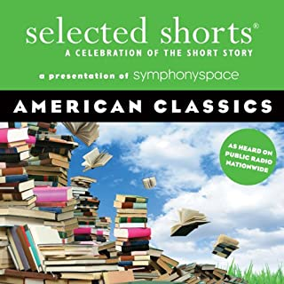 Selected Shorts: American Classics audiobook cover art