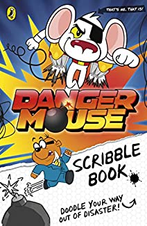 Danger Mouse: Scribble Book