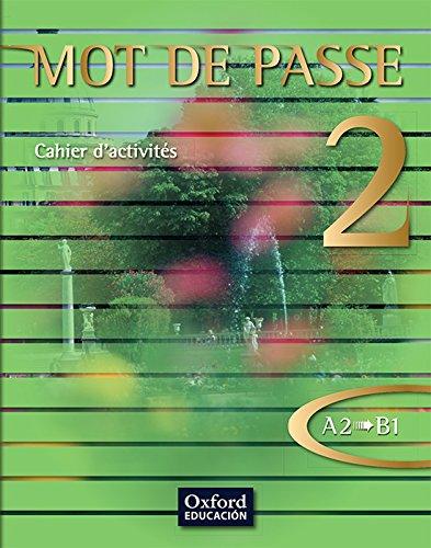 Mot de Passe 2. Cahier d'activités
