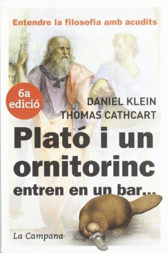 Plató i un ornitorinc, entren en un bar-- : entendre la filosofia amb acudits (Divulgació)