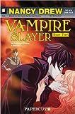 Image of Nancy Drew The New Case Files Vampire Slayer, Part 2 (Nancy Drew New Case Files)