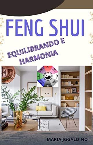Feng shui: equilíbrio e harmonia