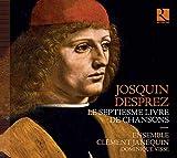 Josquin Desprez : Septiesme Livre de Chansons