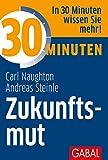 30 Minuten Zukunftsmut - Carl Naughton