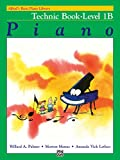 Alfred's Basic Piano Library: Technic Book Level 1B (Alfred's Basic Piano Library, Bk 1B)