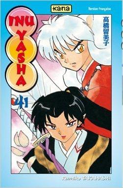 Inu Yasha Vol.41 de TAKAHASHI Rumiko ( 19 août 2010 )
