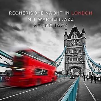 Regnerische Nacht in London mit warmem Jazz: Sahne Jazz, Entspannende Hintergrundmusik, Gemütlich zu Hause, Sinnliche Mitternacht Entspannung, Rauchig Jazz