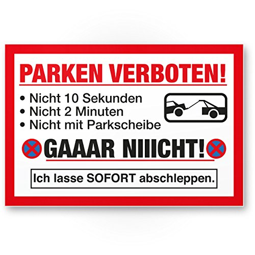 Parken Verboten Kunststoff Schild Lustig (30 x 20cm), Parkverbotsschild Privatparkplatz - Verbotsschild, Hinweisschild Parkplatz freihalten - Parkverbot Schild, Warnhinweis abgeschleppt
