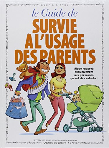 Les Guides en BD - Tome 05: Survie à l'usage des parents