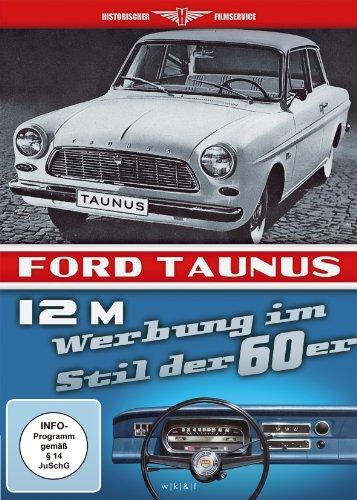 Der neue Ford Taunus 12 M