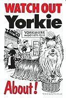 WATCH OUT Yorkie アニメイラストサインボード:ヨーキー(B) イギリス製 英語看板 Made in U.K [並行輸入品]