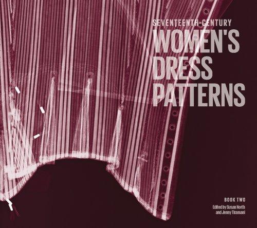 Tiramani, J: Seventeenth Century Women\'s Dress Patterns (Dress Pattern 2)