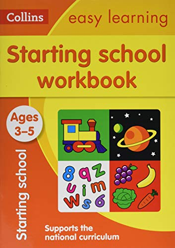 Starting School Workbook Ages 3-5: Reception Maths and English Home Learning and School Resources from the Publisher of Revision Practice Guides, ... Activities. (Collins Easy Learning Preschool)