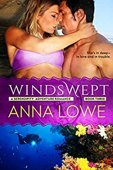Windswept (Serendipity Adventure Romance Book 3) by [Anna Lowe]