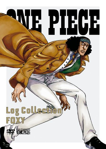 "ONE PIECE Log Collection  ""FOXY"" [DVD]"