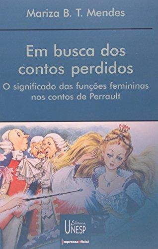 Em busca dos contos perdidos: O significado das funções femininas nos contos de Perrault