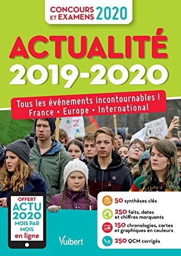 Actualité 2019-2020 - Concours et examens 2020 - Actu 2020 offerte en ligne: Tous les événements incontournables - France, Europe, international (Guides Culture Générale)