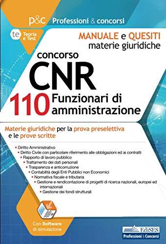 Concorso CNR 110 Funzionari di Amministrazione. Manuale e Quesiti - Materie Giuridiche