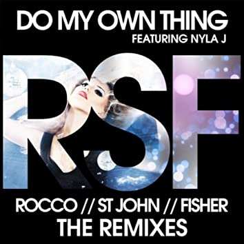 Do My Own Thing (The Remixes)