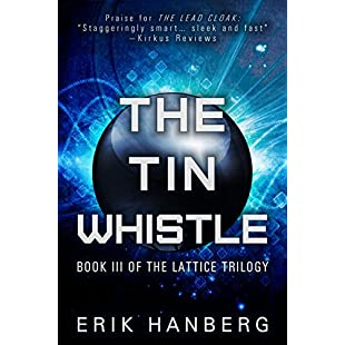 The Tin Whistle (The Lattice Trilogy Book 3)